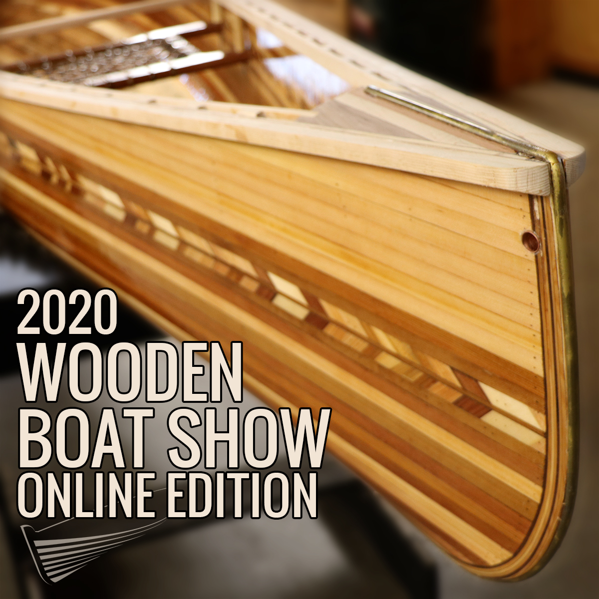 Wooden Boat Show: Online Edition